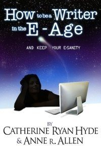 How to Be a Writer In the E-Age